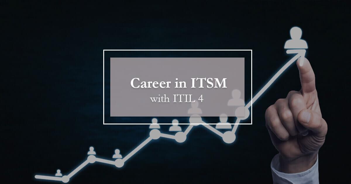career in itsm